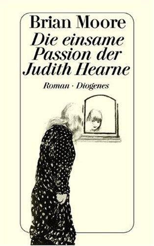 9783257218565: Die einsame Passion der Judith Hearne.