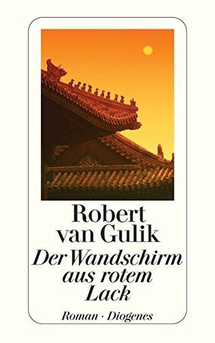 Der Wandschirm aus rotem Lack (3257218672) by Robert van Gulik