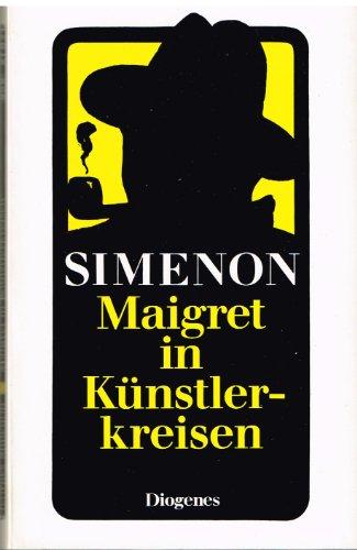 9783257218718: Maigret in Künstlerkreisen