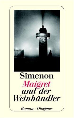 9783257218725: Maigret und der Weinhändler