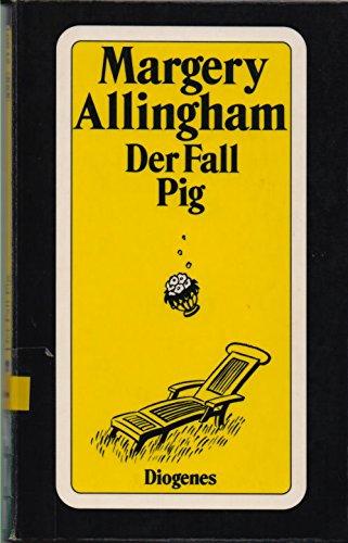 9783257219012: Der Fall Pig. Roman