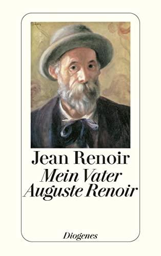 Mein Vater Auguste Renoir. (9783257224252) by Jean Renoir