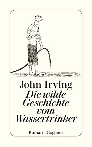 9783257224450: Die Wilde Geschichte Vom Wasse
