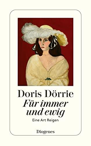 Für immer und ewig. Eine Art Reigen: Dorrie