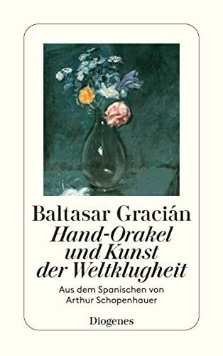 9783257225891: Hand-Orakel und Kunst der Weltklugheit