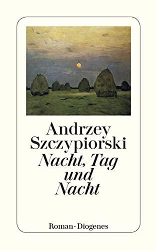 9783257226355: Nacht, Tag und Nacht