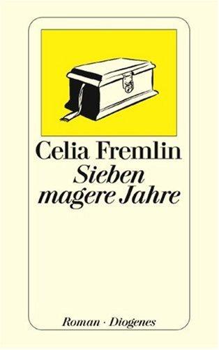 Sieben magere Jahre. (9783257226812) by Celia Fremlin