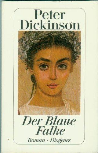 9783257227208: Der Blaue Falke. Roman