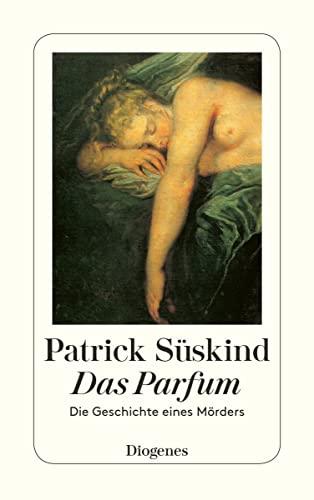 9783257228007: Das Parfum: Die Geschichte Eines Morders (Fiction, Poetry & Drama) (German Edition)