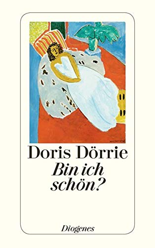 9783257228113: Bin ich schön? (Fiction, poetry & drama)