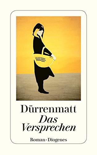 Das Versprechen. Requiem auf den Kriminalroman.: Friedrich Dürrenmatt