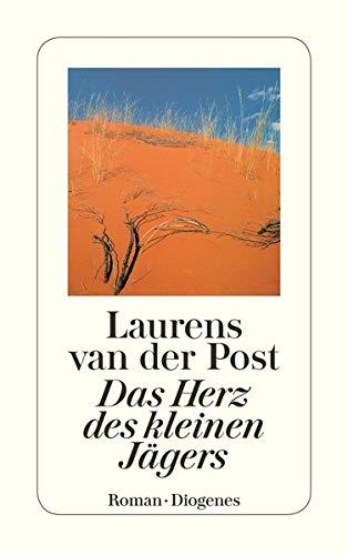 Das Herz des kleinen Jägers: Laurens van der