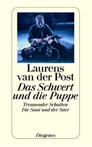 Das Schwert und die Puppe /Trennender Schatten: Laurens van der