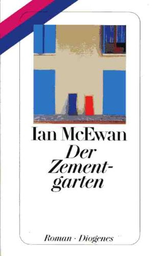 Der Zementgarten. Roman.: Ian McEwan