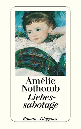 Liebessabotage. (3257229372) by Amelie Nothomb