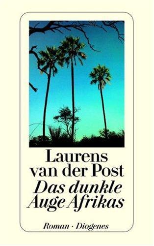 Das dunkle Auge Afrikas: Laurens van der