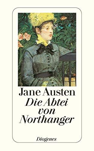 Die Abtei von Northanger: Austen, Jane