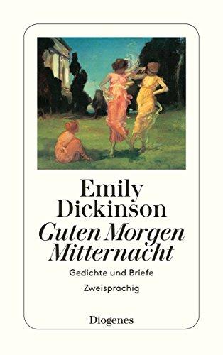 Guten Morgen, Mitternacht. (9783257229776) by Emily Dickinson