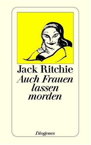 Auch Frauen lassen morden. Geschichten. (3257229992) by Ritchie, Jack