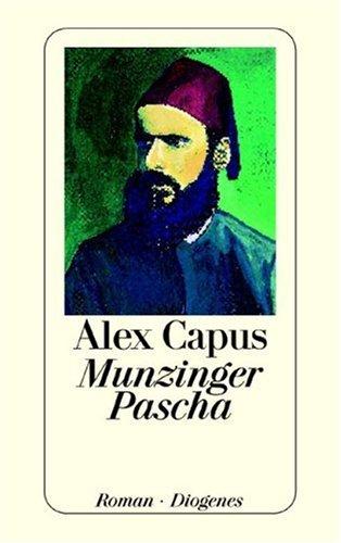 9783257230086: Munzinger Pascha: Roman