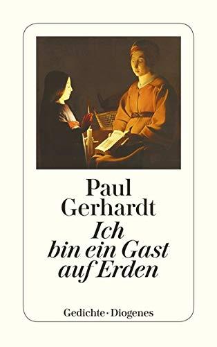 Ich bin ein Gast auf Erden.: Paul Gerhardt