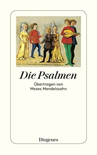 9783257230208: Die Psalmen: Übertragen von Moses Mendelssohn