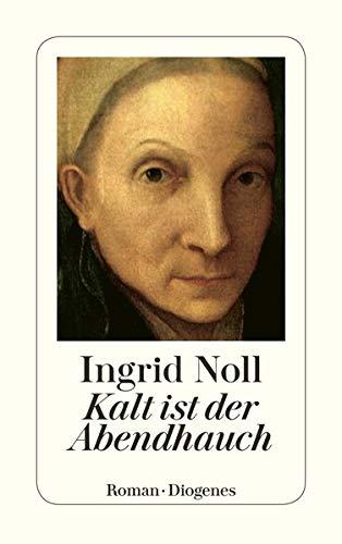 9783257230239: Kalt Ist Der Abendhauch (Diogenes Taschenbuch) (German Edition)