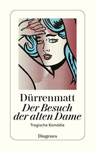 9783257230451: Der Besuch der alten Dame Eine tragische Komödie (Hors Catalogue)