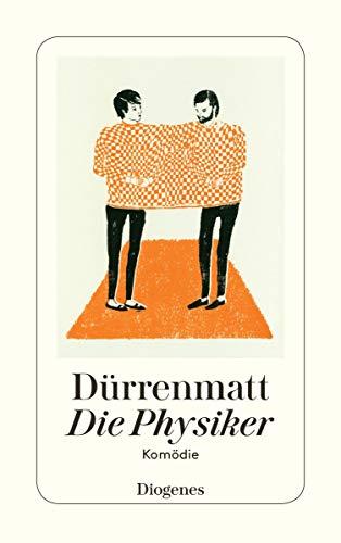 Die Physiker: Durrenmatt, Friedrich