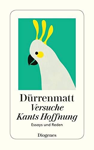 9783257230765: Versuche / Kants Hoffnung: Essays und Reden