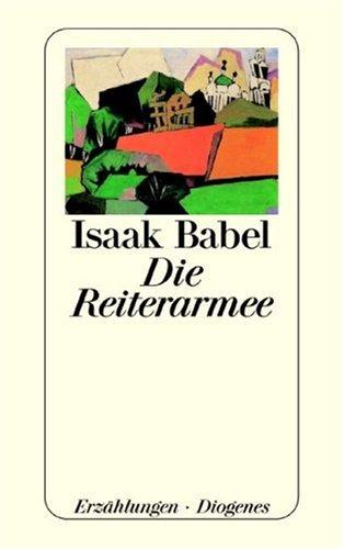 9783257230901: Die Reiterarmee.