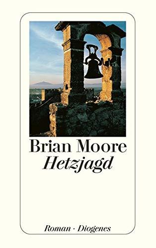 Hetzjagd - Roman: Moore, Brian