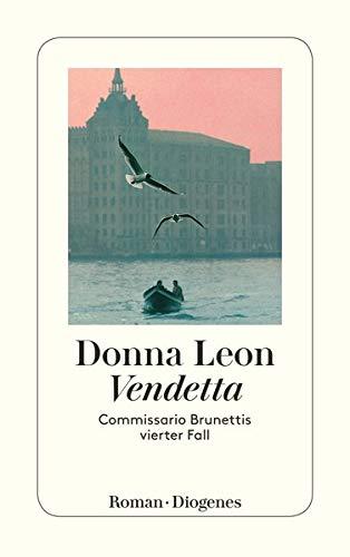 9783257231007: Vendetta: Commissario Brunettis vierter Fall