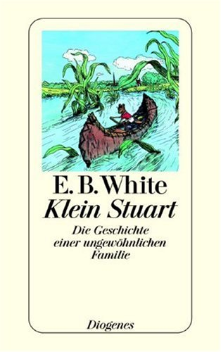 Kleine Stuart / Stuart Little (German Edition) (3257231474) by E. B. White