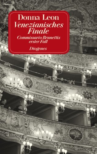 9783257231717: Venezianisches Finale: Commissario Brunettis erster Fall