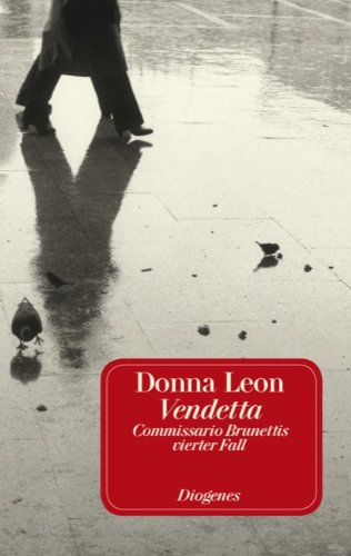 9783257231748: Vendetta: Commissario Brunettis vierter Fall