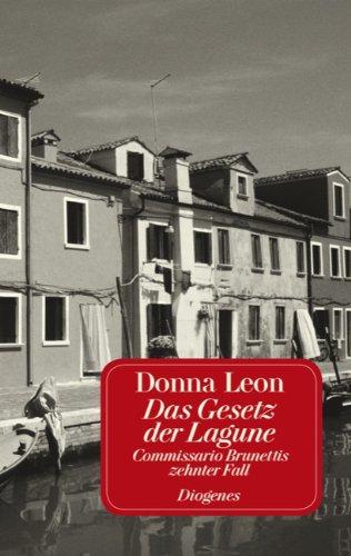 9783257231809: Das Gesetz der Lagune: Commissario Brunettis zehnter Fall