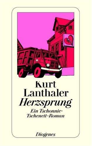 9783257232462: Herzsprung - Ein Tschonnie-Tschenett Roman