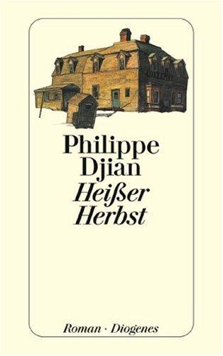 Heißer Herbst. (3257232772) by Djian, Philippe