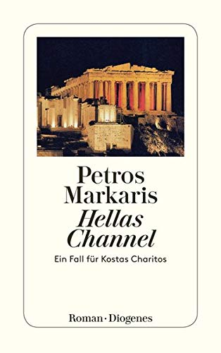 9783257232820: Hellas Channel. Ein Fall für Kostas Charitos.