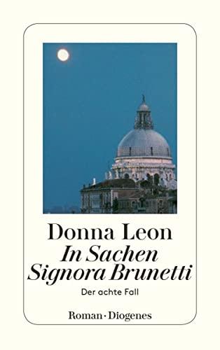 9783257233117: In Sachen Signora Brunetti
