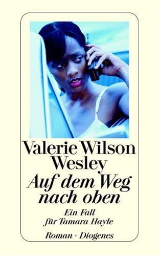 Auf dem Weg nach oben. Ein Fall für Tamara Hayle. (3257233280) by Valerie Wilson Wesley