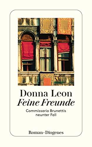 9783257233391: Feine Freunde: Commissario Brunettis neunter Fall