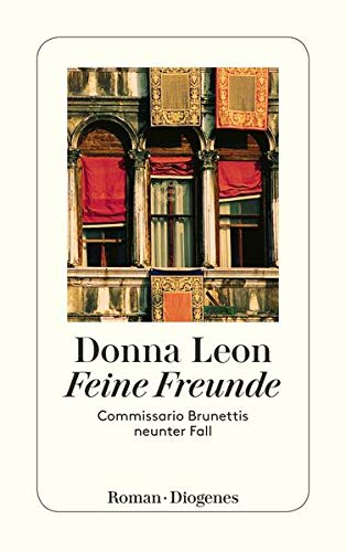 9783257233391: Feine Freunde: Commissario Brunettis neunter Fall