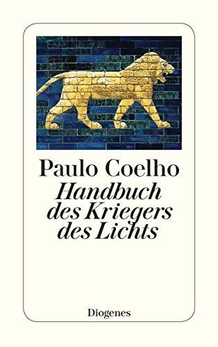 9783257233544: Handbuch des Kriegers des Lichts