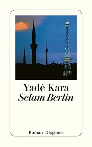 9783257233919: Selam Berlin (Diogenes Taschenbücher)