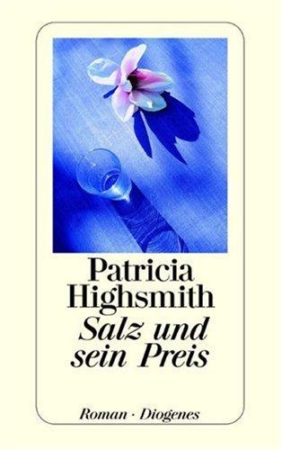 Salz und sein Preis: Highsmith, Patricia