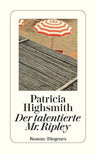 Der talentierte Mr. Ripley: Highsmith, Patricia