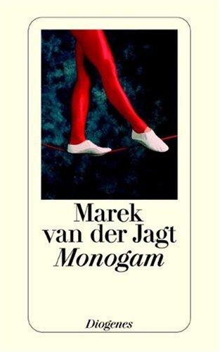 9783257234466: Monogam