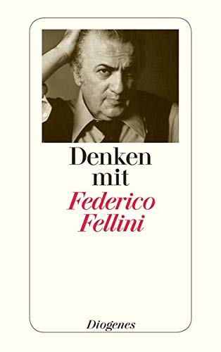 Denken mit Fellini (9783257234947) by Federico Fellini